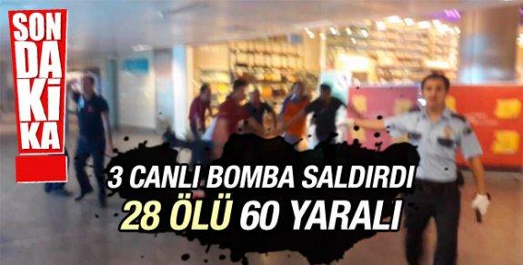 Atatürk Havalimanı'nda canlı bomba saldırısı! 28 kişi hayatını kaybetti