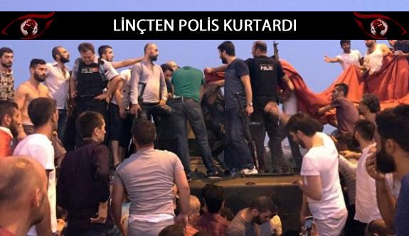 Darbe girişimi yapmak isteyen askerleri linçten polis kurtardı