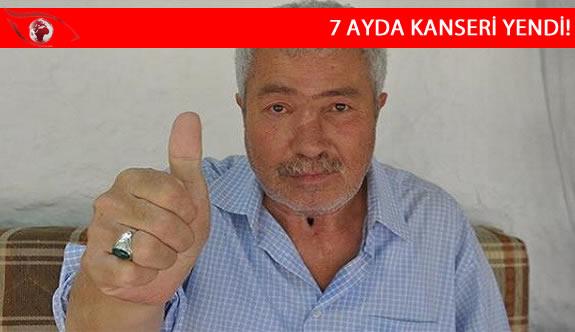 Konyalı Mehmet Yıldız 7 ayda 3 kanseri yendi