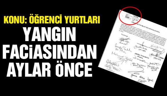 CHP yurtlar için aylar öncesinden önerge vermiş!