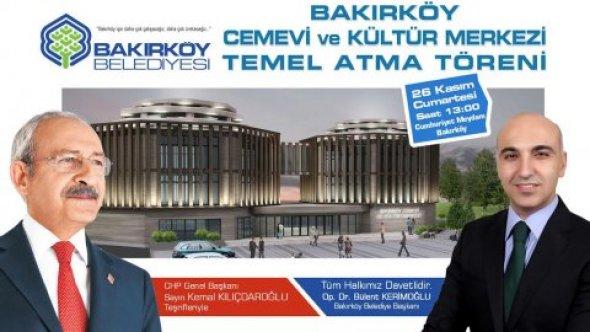 CHP Genel Başkanı Kılıçdaroğlu ,Cumartesi Bakırköy'e geliyor