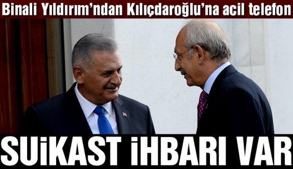 Başbakan'dan Kemal Kılıcdaroğlu'na suikast uyarısı