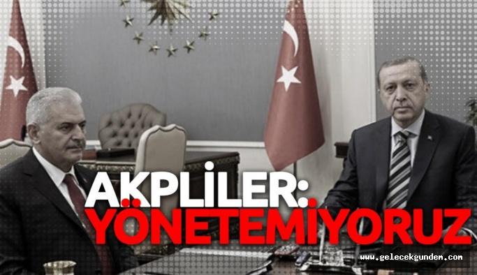 AKP'liler: Yönetemiyoruz!