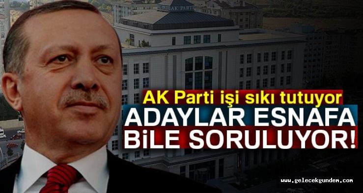 AKP Adaylar, STK'lara, vatandaşa hatta esnafa bile soruluyor