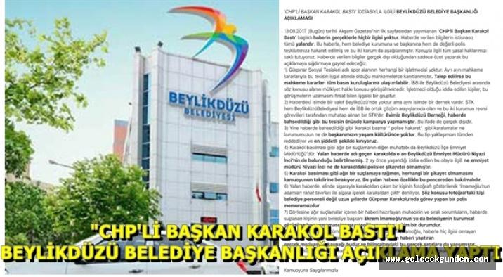 """Beylikdüzü Belediyesi'nden """" CHP'li Başkan karakol bastı""""haberine ilişkin açıklama"""