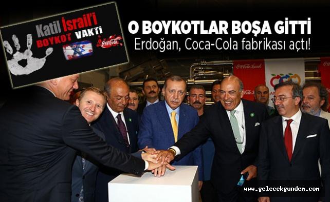 Erdoğan, Coca-Cola fabrikası açtı!