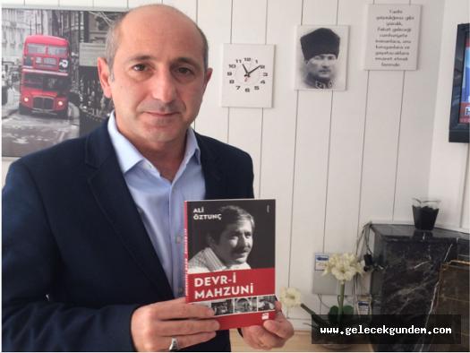 """CHP 'li Ali Öztunç ile kitabı """"Devr-i Mahzuni"""" üzerine söyleşi"""