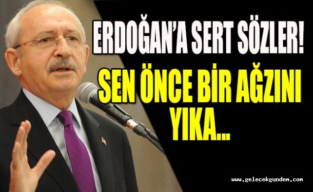 """Erdoğan'a sert sözler """" Sen önce bir ağzını yıka.."""""""