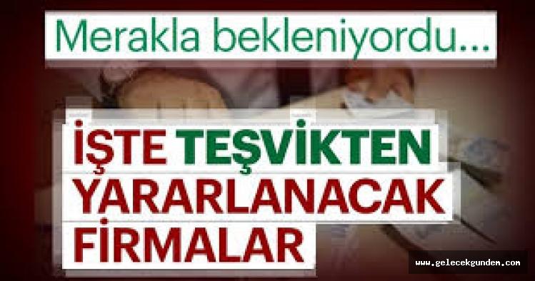 135 MİLYARLIK TEŞVİKLER AKP'YE YAKINLIĞI İLE BİLİNENLERE GİTTİ