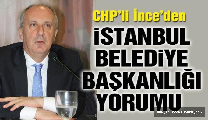 CHP'li İnce: Ankara'dakiler İstanbul'a, İstanbul'dakiler Ankara'ya aday gösteriyorlar