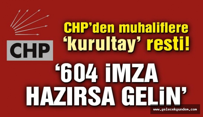 CHP Genel Merkezi'nden muhaliflere 'kurultay' resti…
