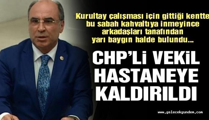 CHP Milletvekili beyin kanaması geçirdi