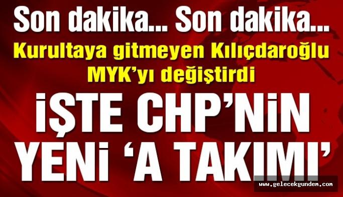 CHP'de MYK revizyonu yapıldı…Değişen birşey yok