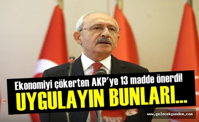 Ekonomik Krizle ilgili, Kılıçdaroğlu'ndan 13 maddelik paket ve 'destek' açıklaması