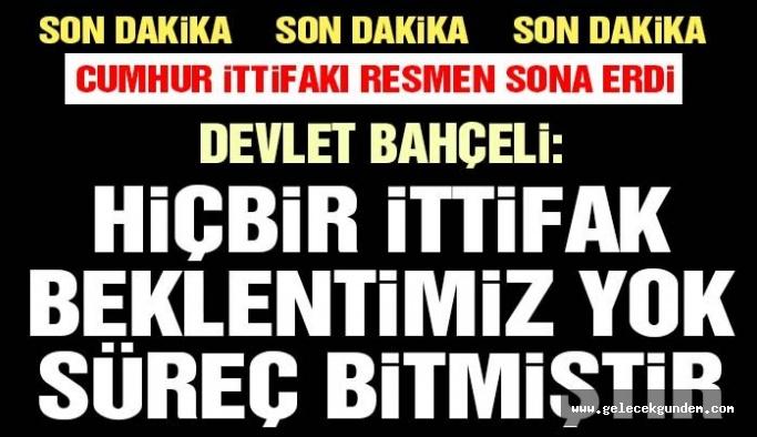Son dakika… Bahçeli AKP ile ittifakını resmen bitirdi