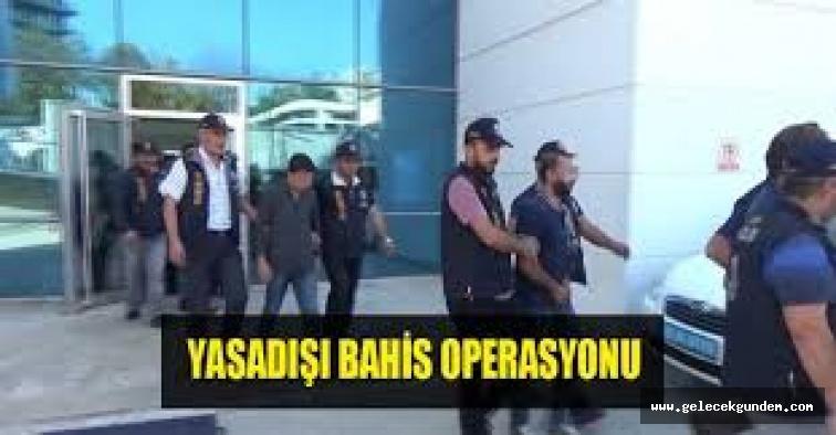 50 milyon liralık yasa dışı bahis operasyonu