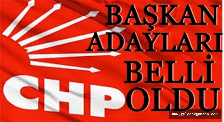 CHP'nin Başkan adayları belli oldu