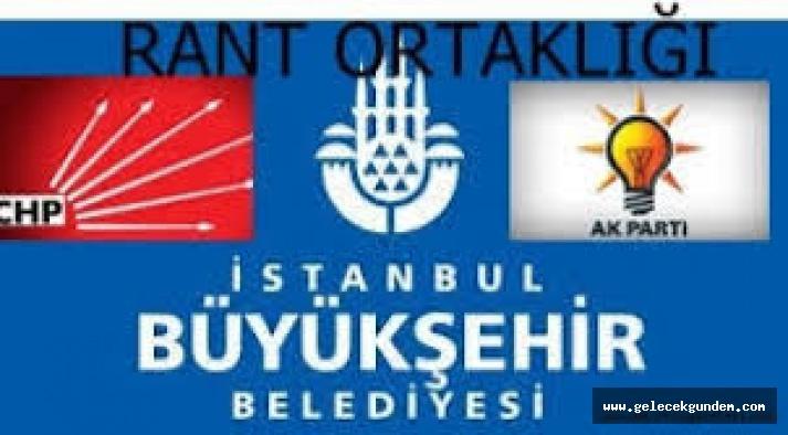 3,5 MİLYAR DOLARLIK PROJEDE , AKP-CHP RANT ORTAKLIĞI,HER ŞEY YALAN YANİ!
