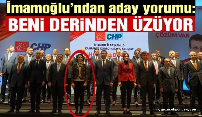 CHP İBB Başkan  Adayı Ekrem İmamoğlu'ndan aday yorumu: Tercih hataları beni derinden üzüyor