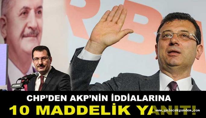 CHP'den AKP'nin iddialarına 10 madde ile yanıt