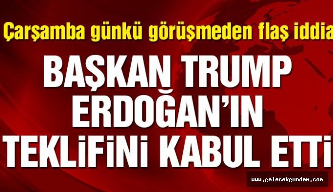"""Son dakika… """"Trump Erdoğan'ın teklifini kabul etti"""" iddiası"""