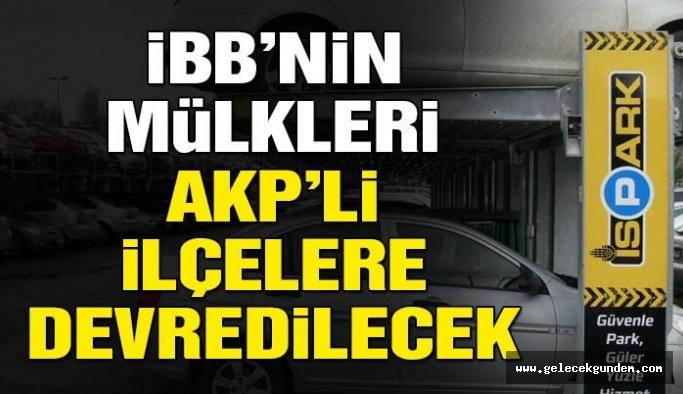 AKP'DEN İBB 'DE YENİ HAMLE!