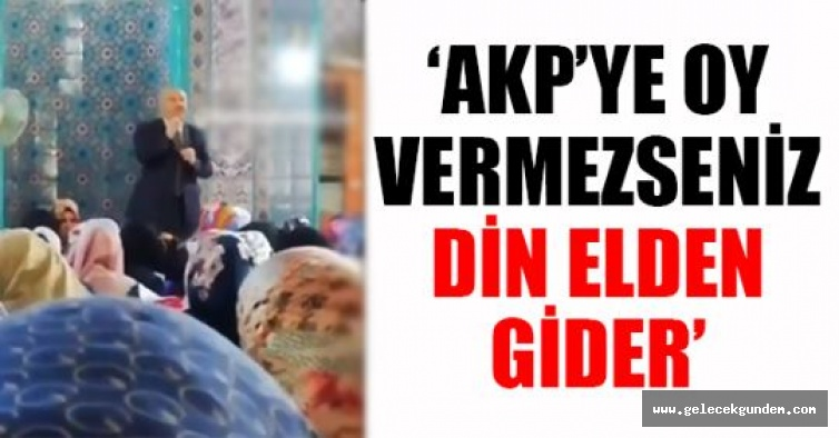 Bağcılar'da AKP'li başkandan camide kadınlara seçim propagandası