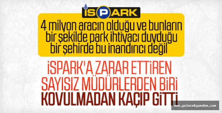 Ekrem İmamoğlu'nu istemeyen İSPARK müdürü istifa etti