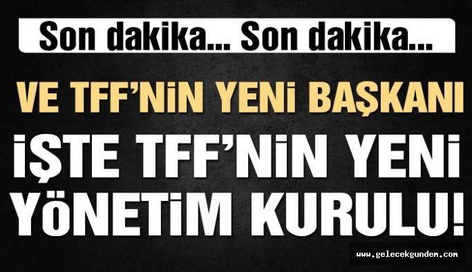 Türkiye Futbol Federasyonu'nun yeni başkanı!