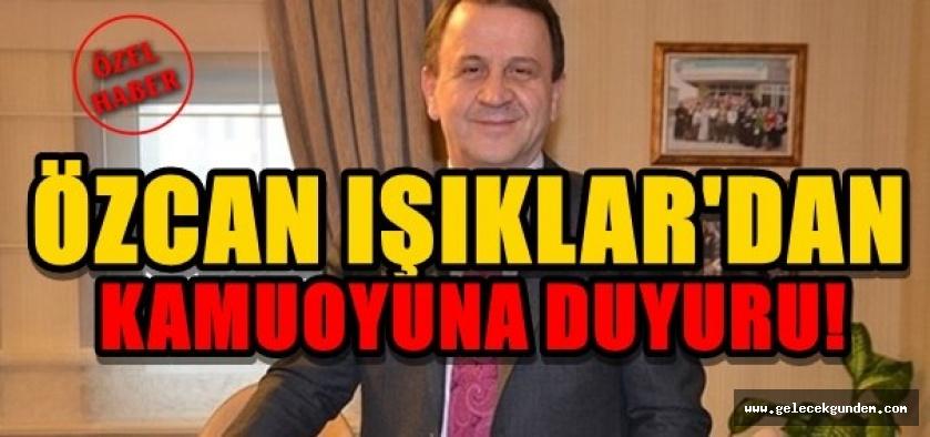 ÖZCAN IŞIKLAR'DAN ÖNEMLİ AÇIKLAMALAR!