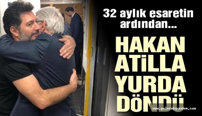 Son dakika… Hakan Atilla İstanbul'a geldi
