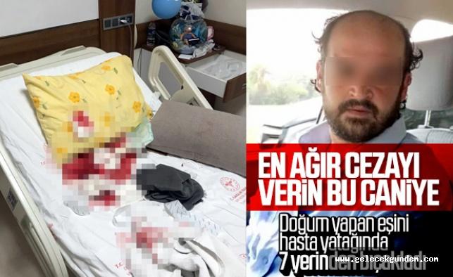 Aşağılık herif! Cani koca doğum yapan eşini hastanede bıçakladı