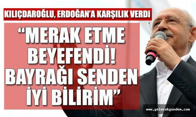 Kemal Kılıçdaroğlu'dan Cumhurbaşkanı Erdoğan'a bayrak yanıtı: Sen kim milliyetçilik kim?