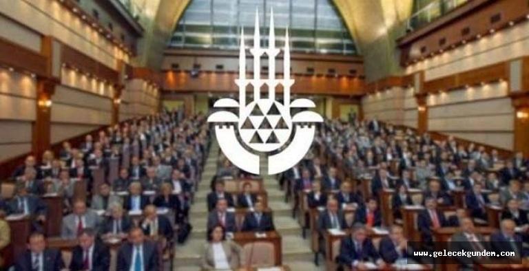 İBB Meclisi mahkemelik oldu