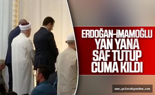 Erdoğan ile İmamoğlu Cuma namazını birlikte kıldı