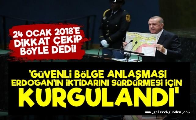 'Güvenli Bölge Anlaşması Erdoğan İçin Kurgulandı'