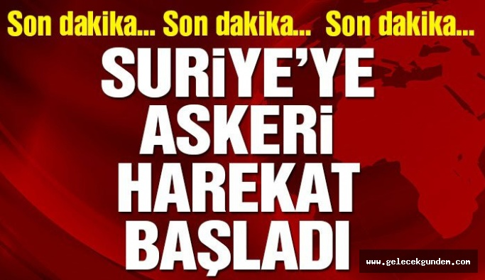 Son dakika… Erdoğan: Askeri harekat başladı