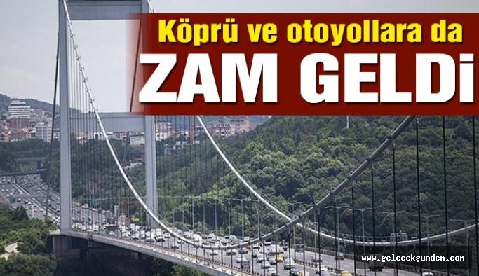 Ve bir zam daha, Boğaz köprüleri ve otoyol geçiş ücretlerine yüzde 20 zam!