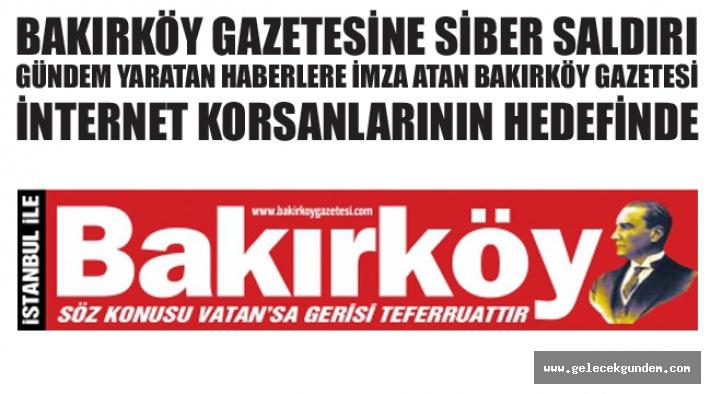 Bakırköy Gazetesi'ne Siber Saldırı