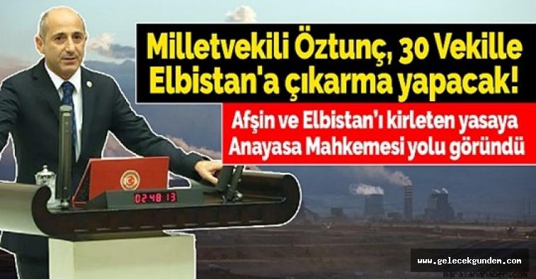 CHP Maraş Milletvekili  Ali Öztunç 30 Vekille Elbistan'a çıkarma yapacak!