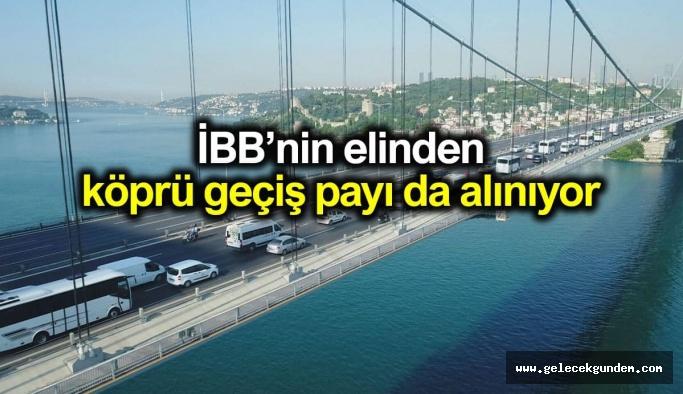 """İBB 'ye Bir darbe daha """"Boğaziçi yasası ile İBB yüzde 10'luk köprü geçiş ücreti payını alamayacak"""""""