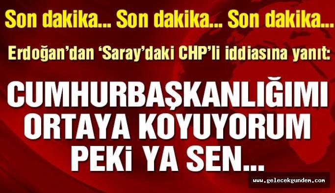 Son dakika… Erdoğan'dan 'Saray'daki CHP'li' iddiasına yanıt