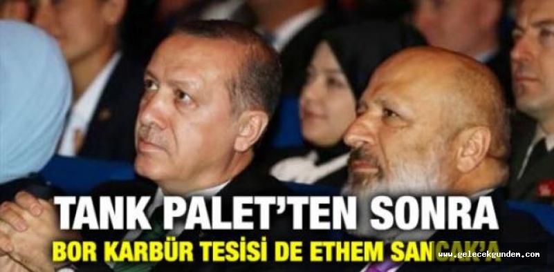 TANK PALET'TEN SONRA BOR KARBÜR TESİSİ DE ETHEM SANCAK'A