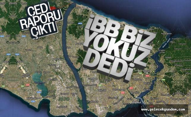 Kanal İstanbul ÇED Raporu yayınlandı