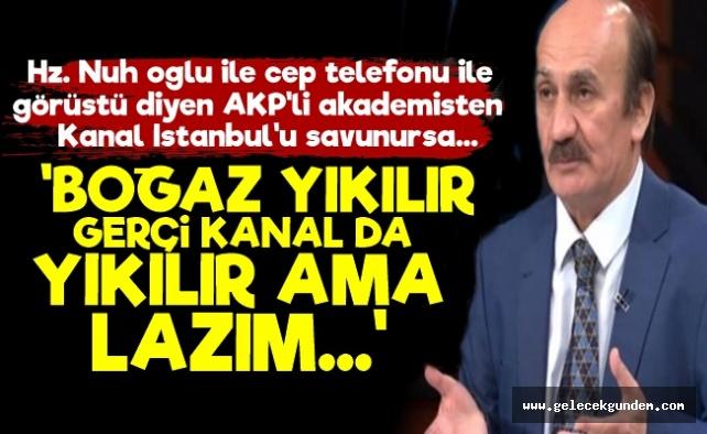 Kanal İstanbul 'da ,AKP'li Akademisyen Kendi Gerekçelerini Çökertti!