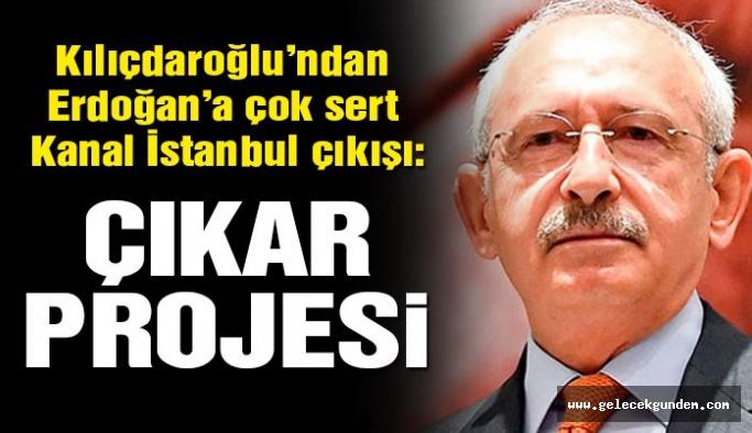 CHP Lideri Kılıçdaroğlu: Kanal İstanbul devlet projesi değil Erdoğan'ın çıkar projesidir