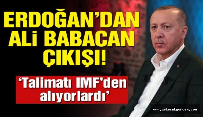 Cumhurbaşkanı Erdoğan'dan Ali Babacan çıkışı!