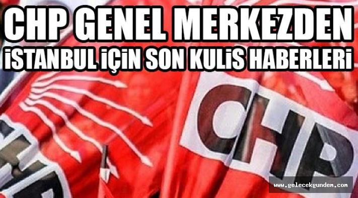 İSTANBUL CHP İL BAŞKANLIĞI İÇİN SÜPRİZ İSİM!!