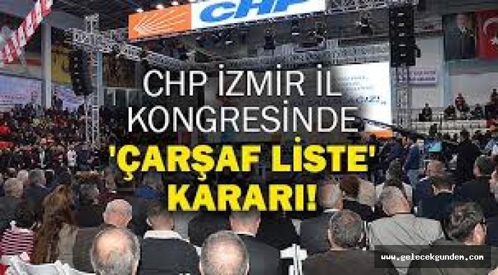 CHP İzmir 'çarşaf liste' dedi' CHP İstanbul'da diyebilecek mi?