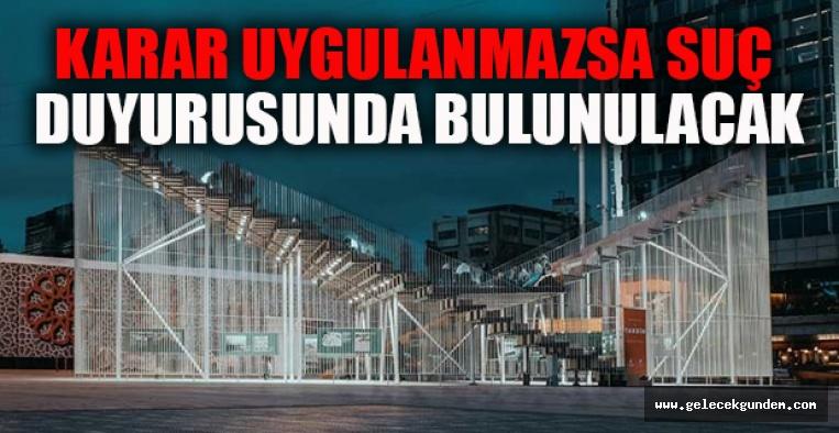 İBB'nin Taksim'deki 'Kavuşma Durağı' na kaldırma kararı